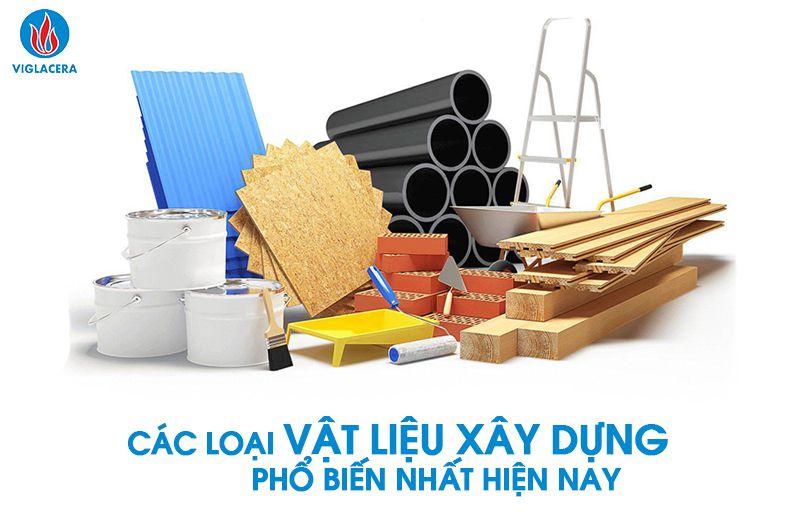 Các loại vật liệu xây dựng
